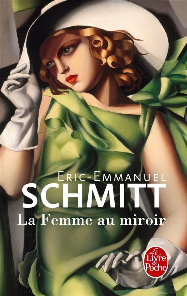 LA FEMME AU MIROIR SCHMITT ERIC-EMMANUE LGF