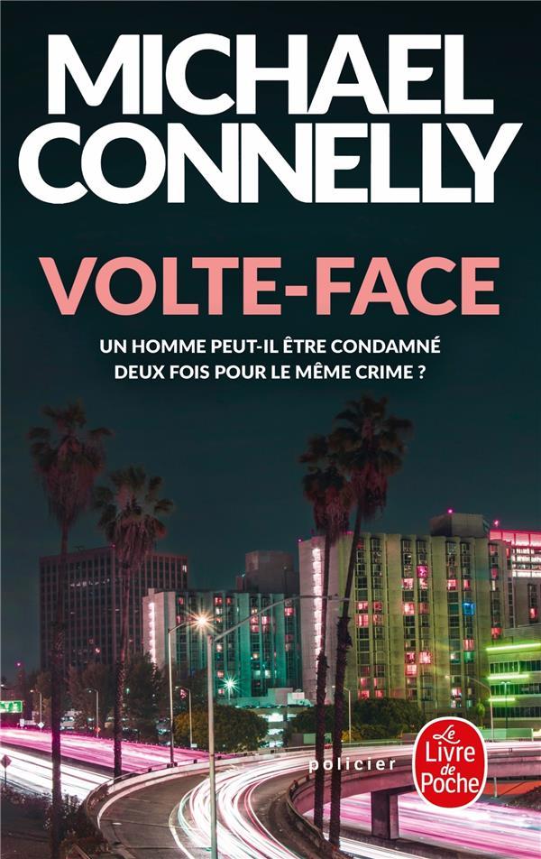 VOLTE-FACE Connelly Michael Le Livre de poche