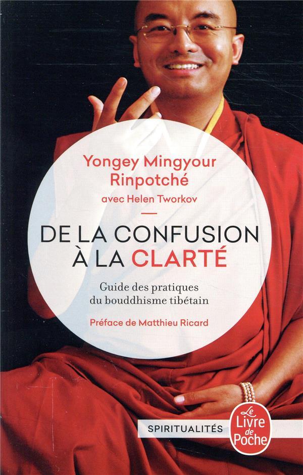 DE LA CONFUSION A LA CLARTE RINPOTCHE Y M. LGF