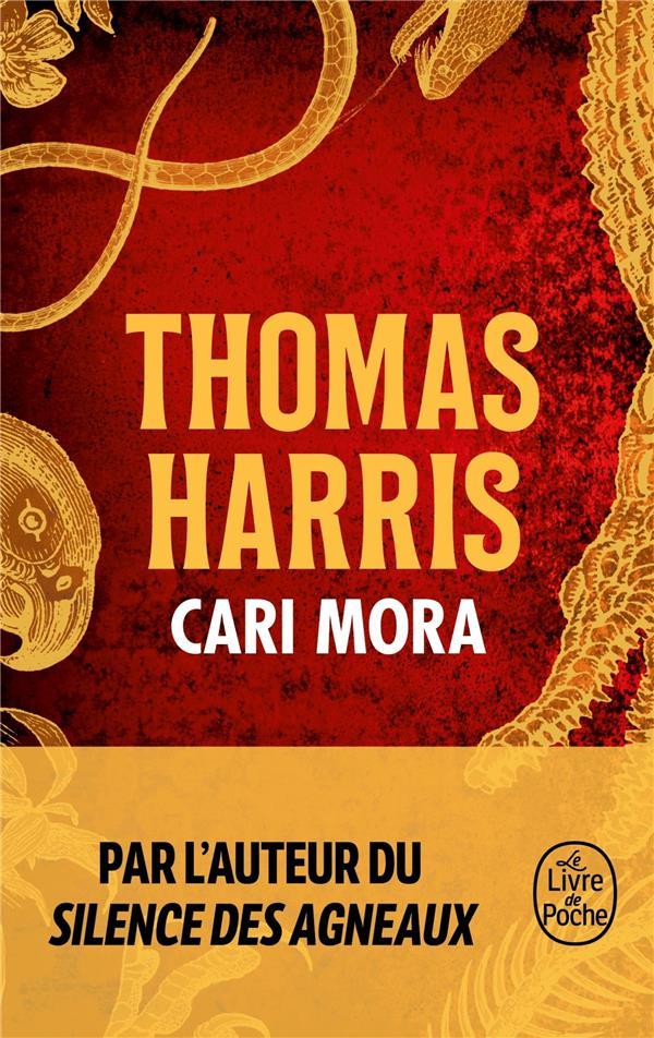 CARI MORA HARRIS THOMAS LGF/Livre de Poche