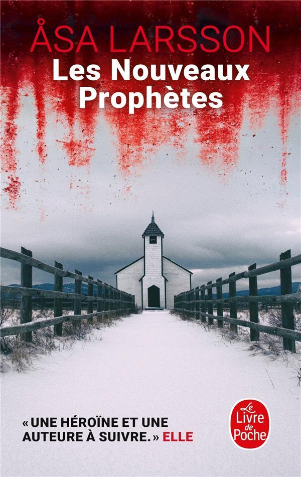 LES NOUVEAUX PROPHETES