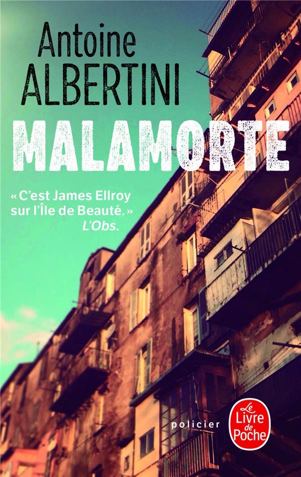 MALAMORTE ALBERTINI ANTOINE LGF/Livre de Poche