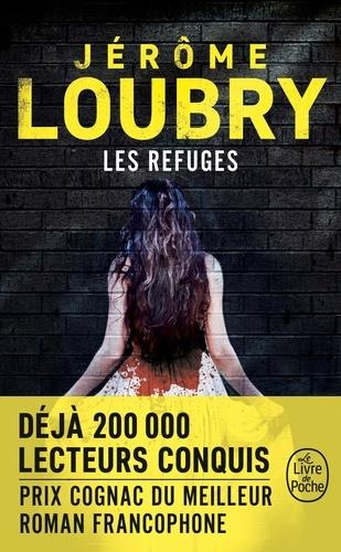 LOUBRY, JEROME - LES REFUGES