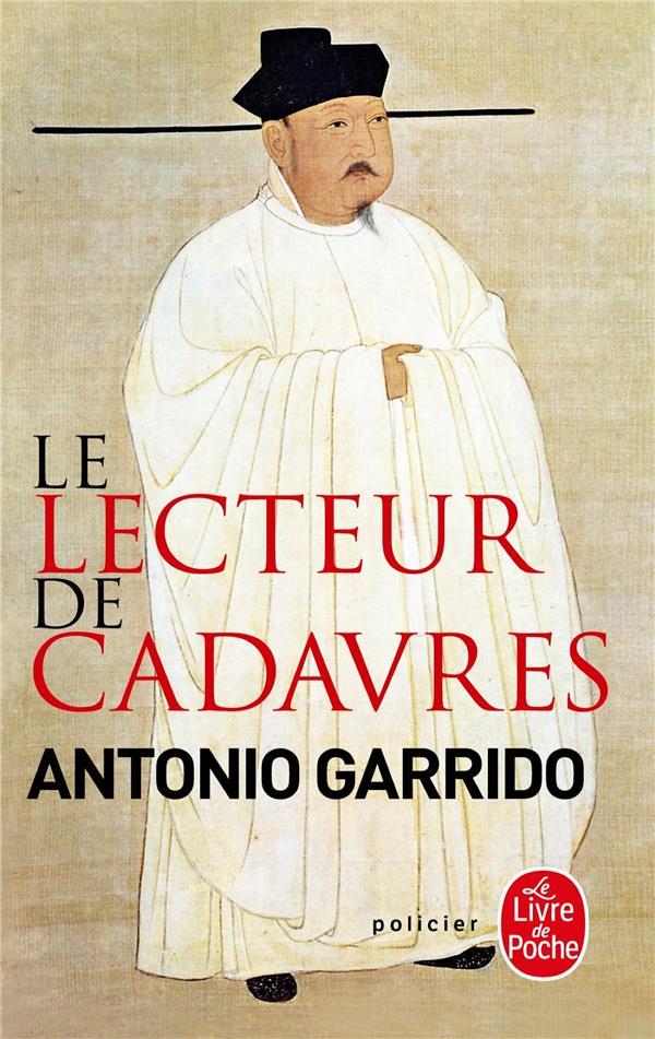 GARRIDO ANTONIO - LE LECTEUR DE CADAVRES