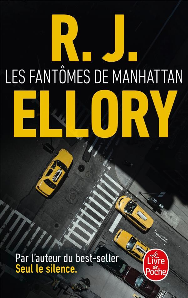 LES FANTOMES DE MANHATTAN ELLORY R. J. LGF