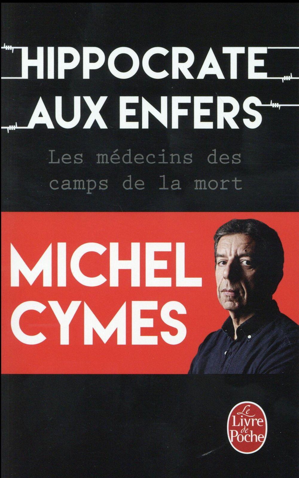 HIPPOCRATE AUX ENFERS Cymes Michel Le Livre de poche