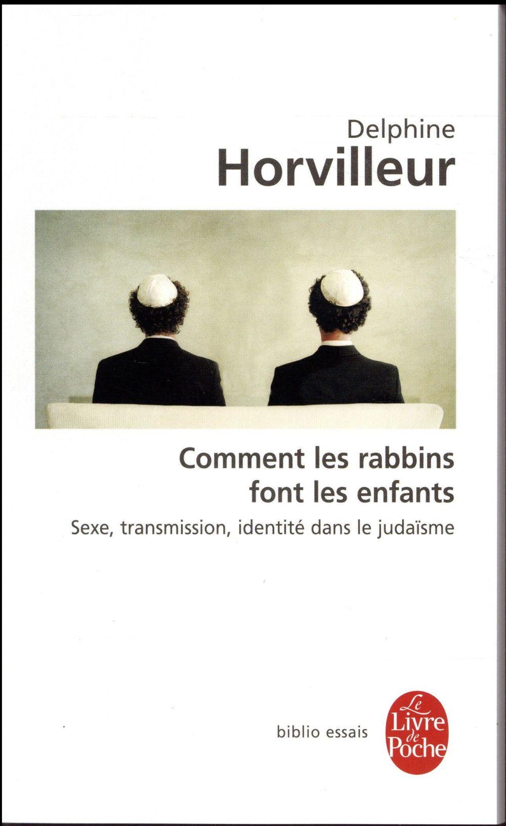 COMMENT LES RABBINS FONT-ILS L HORVILLEUR DELPHINE LGF