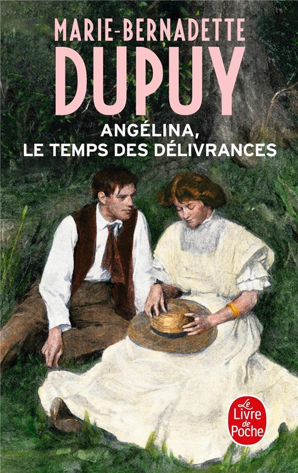 ANGELINA T.2  -  LE TEMPS DES DELIVRANCES Dupuy Marie-Bernadette Le Livre de poche