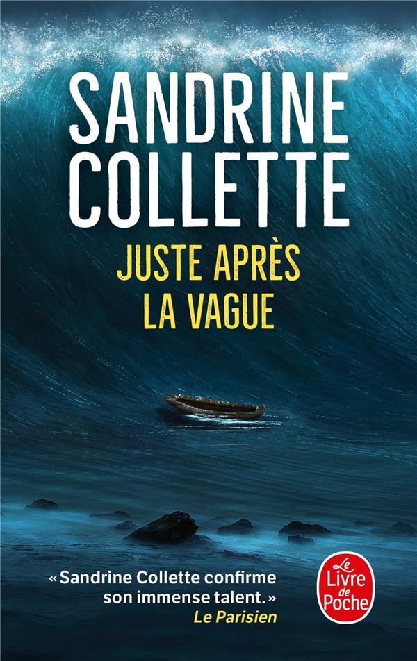 JUSTE APRES LA VAGUE COLLETTE SANDRINE NC