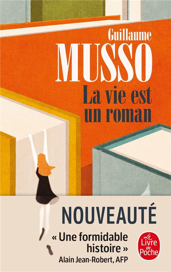 LA VIE EST UN ROMAN MUSSO, GUILLAUME LGF/Livre de Poche