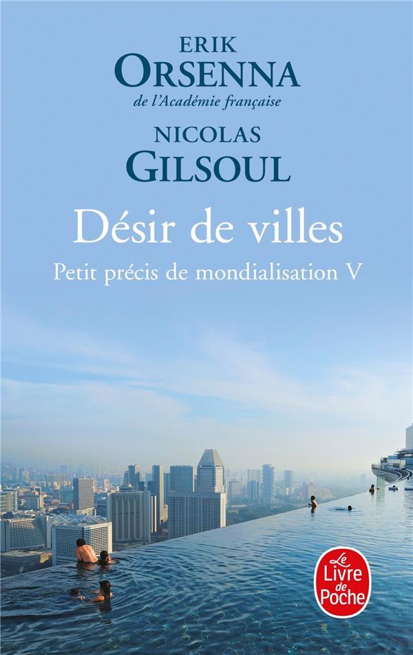 DESIR DE VILLES ORSENNA/GILSOUL LGF/Livre de Poche