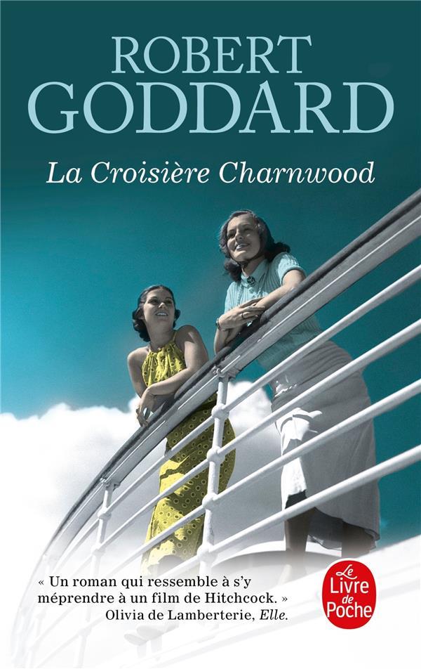 la croisière Charnwood GODDARD ROBERT Lgdj