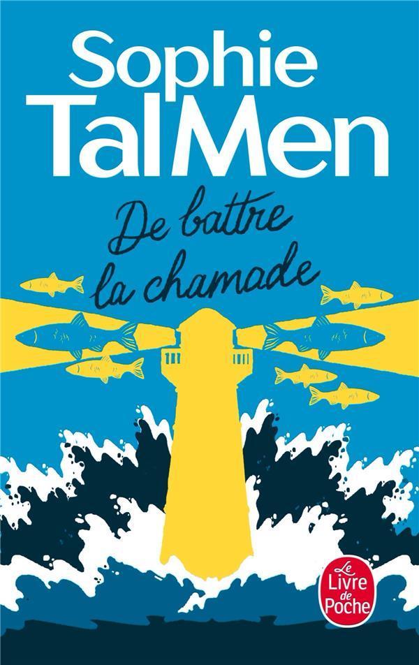 DE BATTRE LA CHAMADE TAL MEN, SOPHIE NC