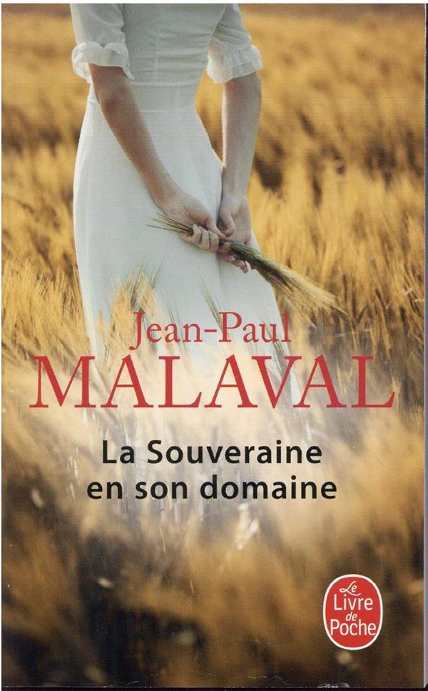 LA SOUVERAINE EN SON DOMAINE (LES GENS DE COMBEVAL, TOME 2)