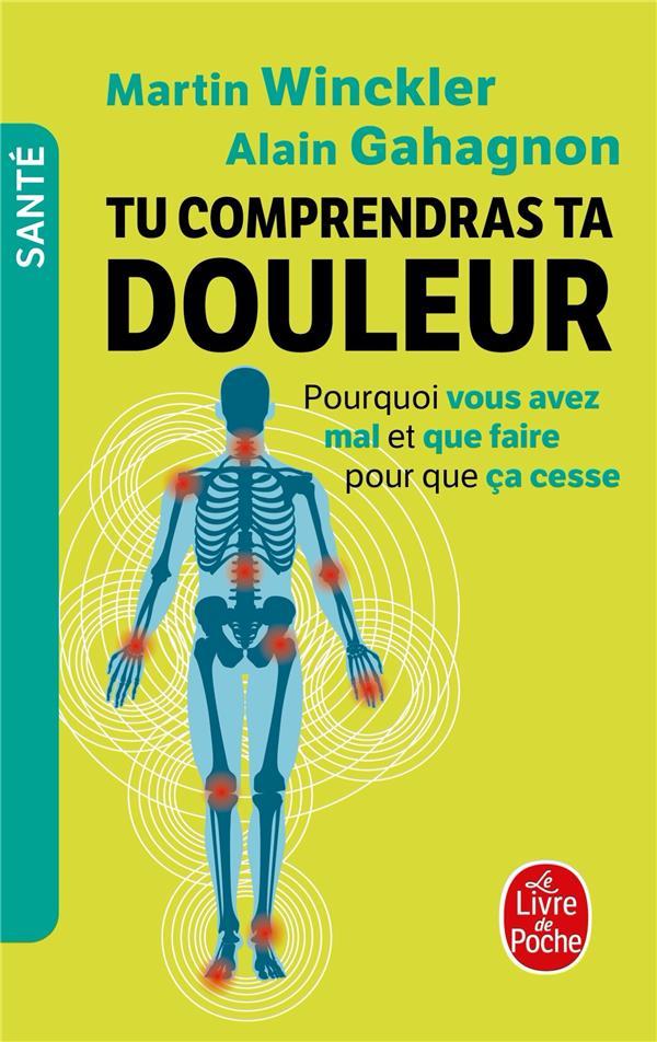 TU COMPRENDRAS TA DOULEUR WINCKLER, MARTIN  LGF/Livre de Poche