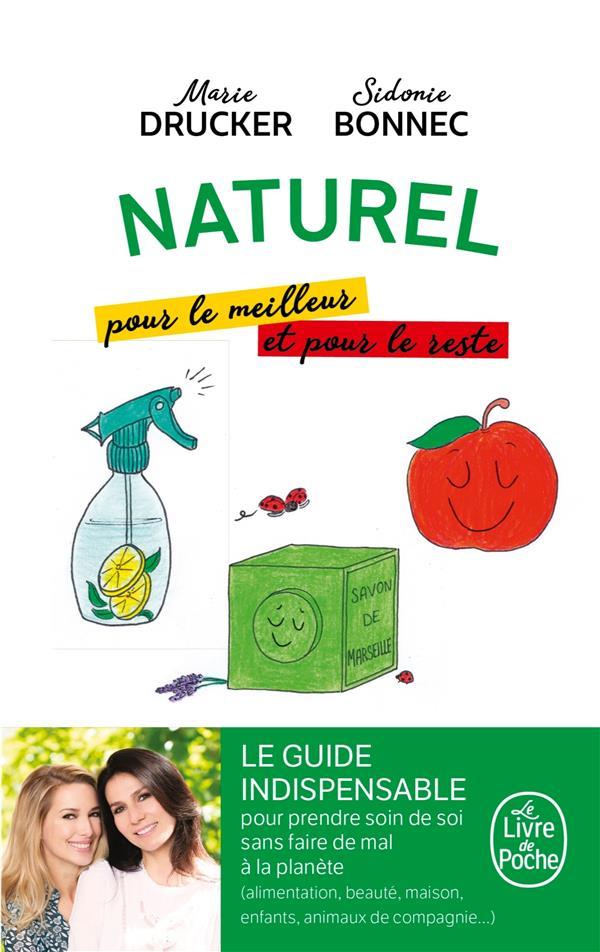 NATUREL, POUR LE MEILLEUR ET POUR LE RESTE DRUCKER/BONNEC LGF/Livre de Poche