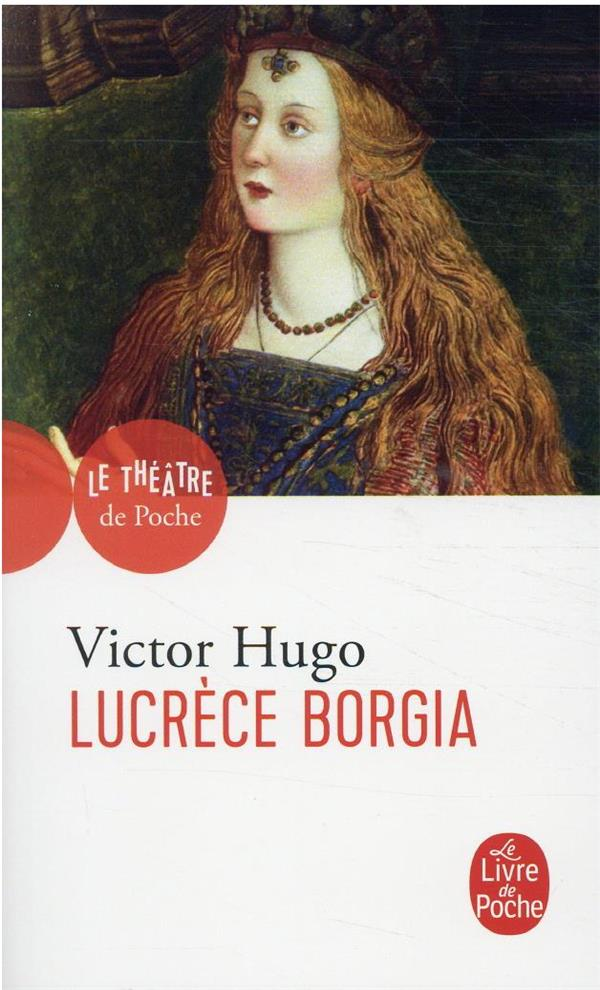 LUCRECE BORGIA HUGO, VICTOR NC