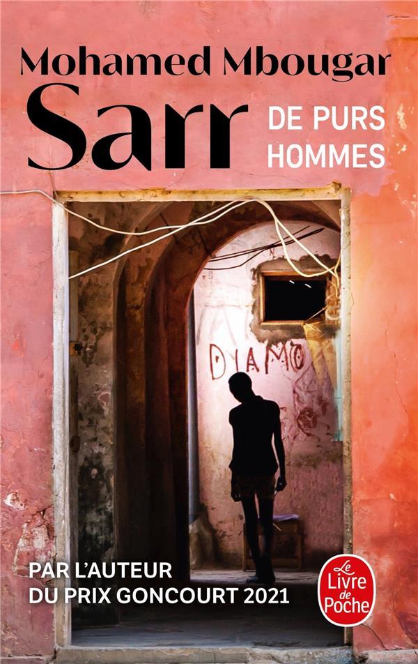 DE PURS HOMMES MBOUGAR SARR, MOHAMED LGF/Livre de Poche