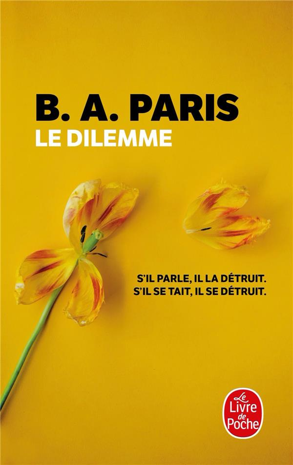 LE DILEMNE PARIS, B. A. LGF/Livre de Poche