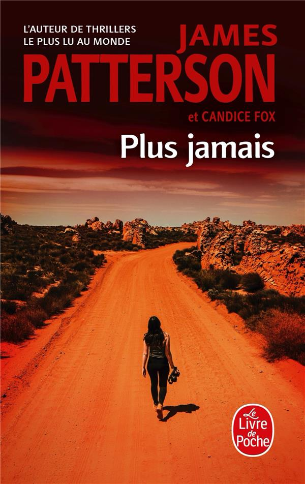 PLUS JAMAIS PATTERSON/FOX LGF/Livre de Poche