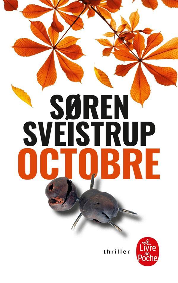 OCTOBRE SVEISTRUP, SØREN LGF/Livre de Poche