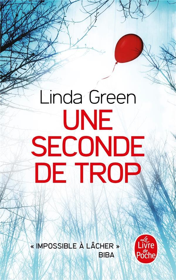 UNE SECONDE DE TROP GREEN LINDA LGF/Livre de Poche