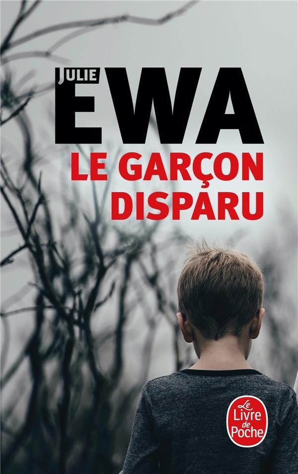 LE GARCON DISPARU EWA JULIE LGF/Livre de Poche