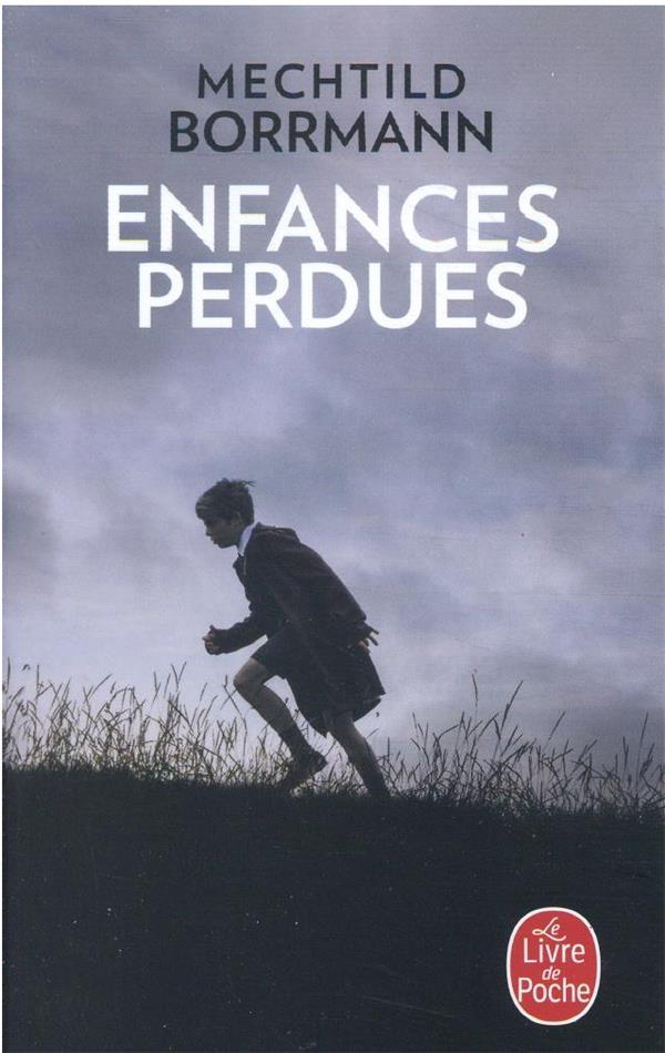 ENFANCES PERDUES BORRMANN, MECHTILD LGF/Livre de Poche
