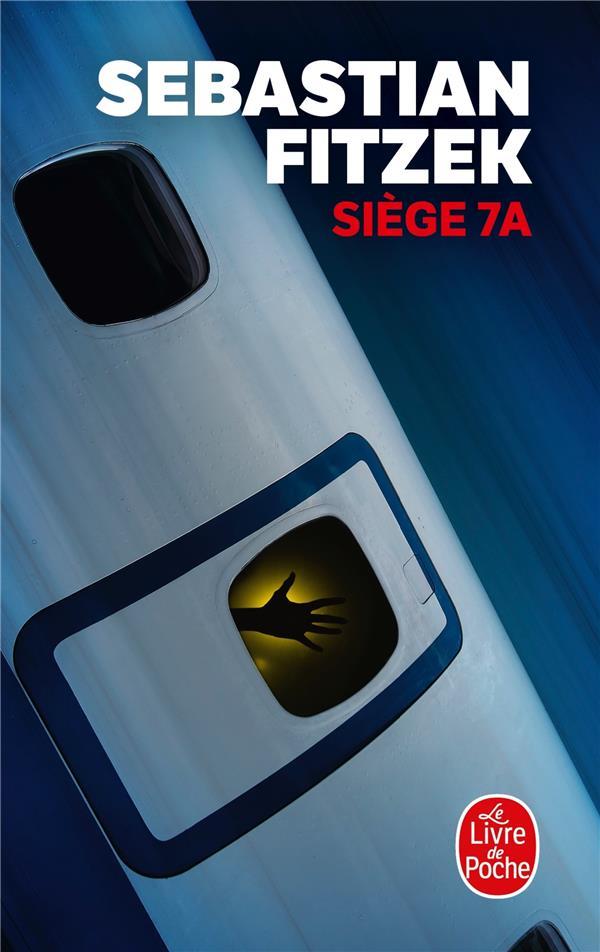 SIEGE 7A FITZEK, SEBASTIAN LGF/Livre de Poche