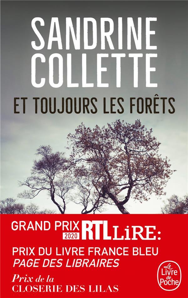 ET TOUJOURS LES FORETS COLLETTE, SANDRINE LGF/Livre de Poche