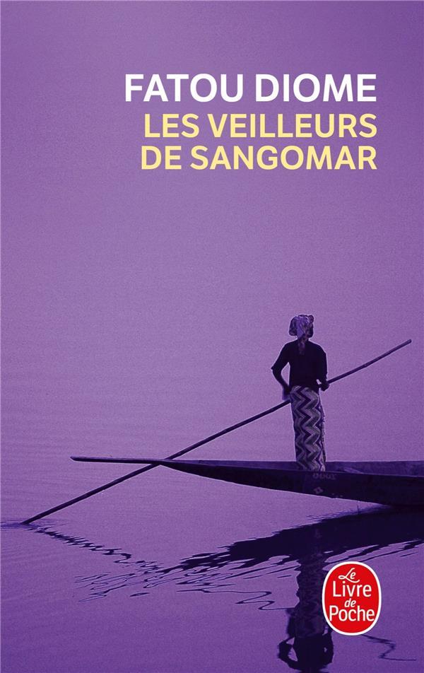 LES VEILLEURS DE SANGOMAR DIOME, FATOU LGF/Livre de Poche