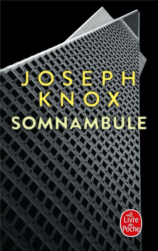 SOMNAMBULE KNOX, JOSEPH LGF/Livre de Poche