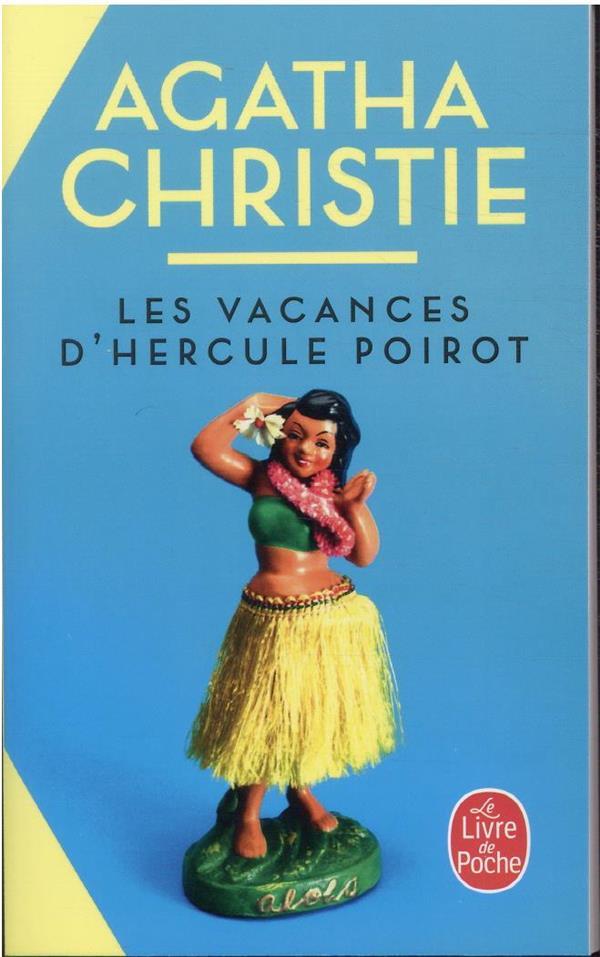 LES VACANCES D'HERCULE POIROT CHRISTIE AGATHA LGF/Livre de Poche