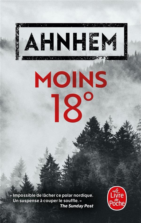 MOINS 18° AHNHEM STEFAN LGF/Livre de Poche