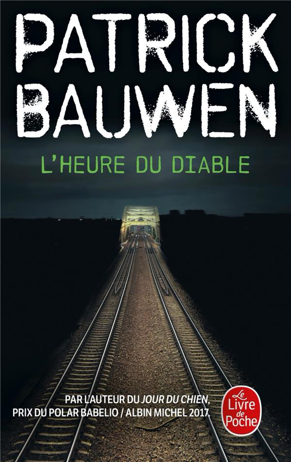 L'HEURE DU DIABLE BAUWEN, PATRICK LGF/Livre de Poche