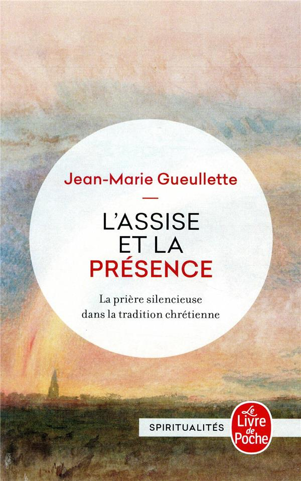 L-ASSISE ET LA PRESENCE - LA P GUEULETTE JEAN-MARIE LGF
