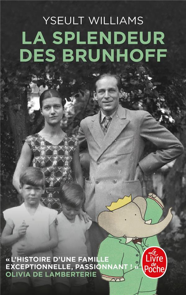 LA SPLENDEUR DES BRUNHOFF WILLIAMS, YSEULT LGF/Livre de Poche
