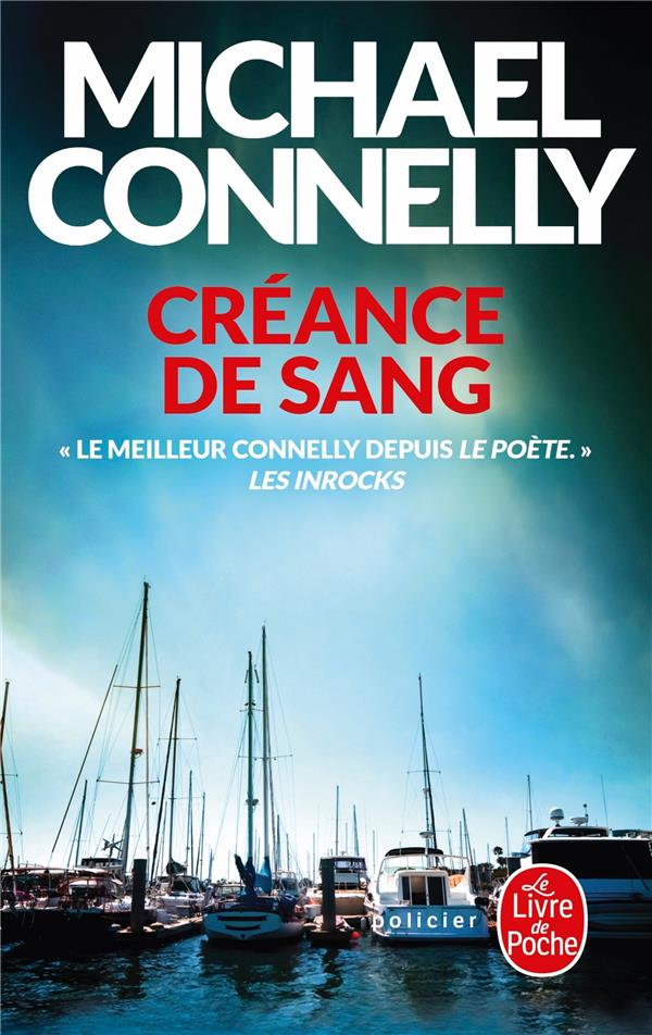 CREANCE DE SANG CONNELLY MICHAEL LGF/Livre de Poche