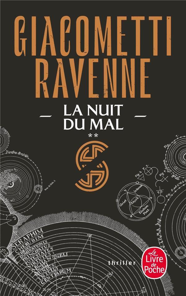 LE CYCLE DU SOLEIL NOIR T.2  -  LA NUIT DU MAL GIACOMETTI/RAVENNE LGF/Livre de Poche