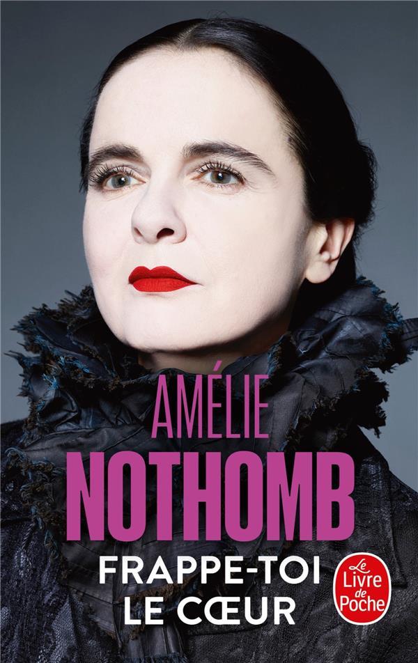 FRAPPE-TOI LE COEUR NOTHOMB AMELIE LGF