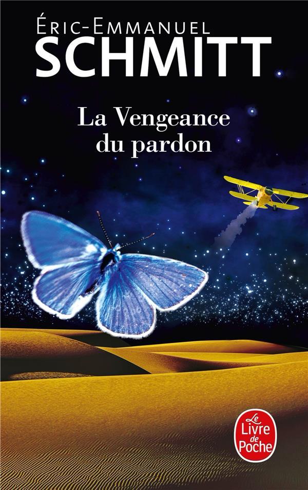 LA VENGEANCE DU PARDON SCHMITT ERIC-EMMANUE LGF