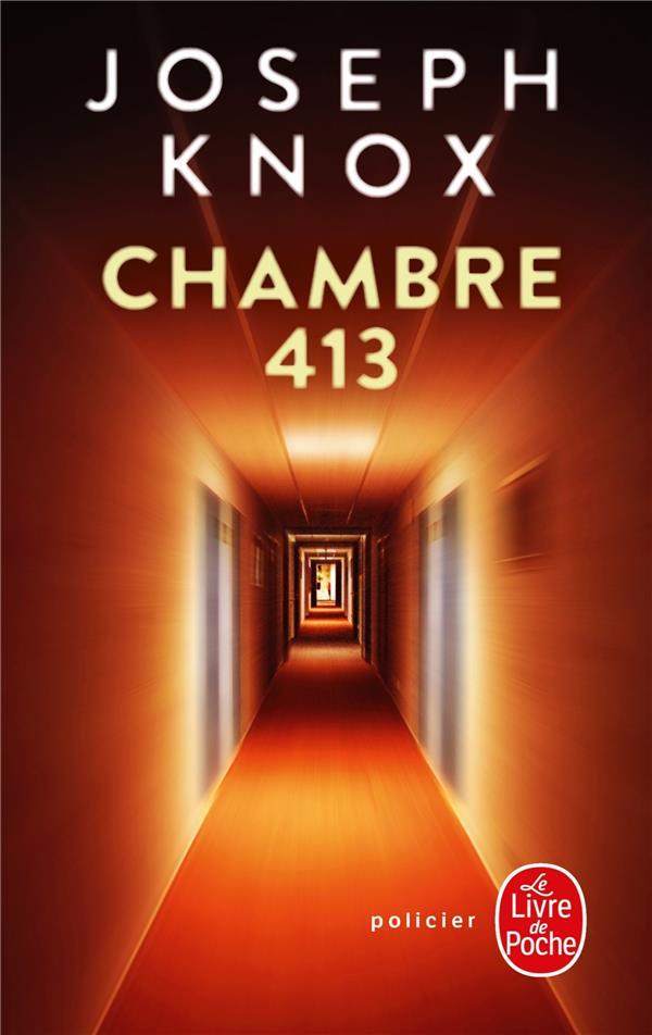 CHAMBRE 413 KNOX JOSEPH LGF/Livre de Poche