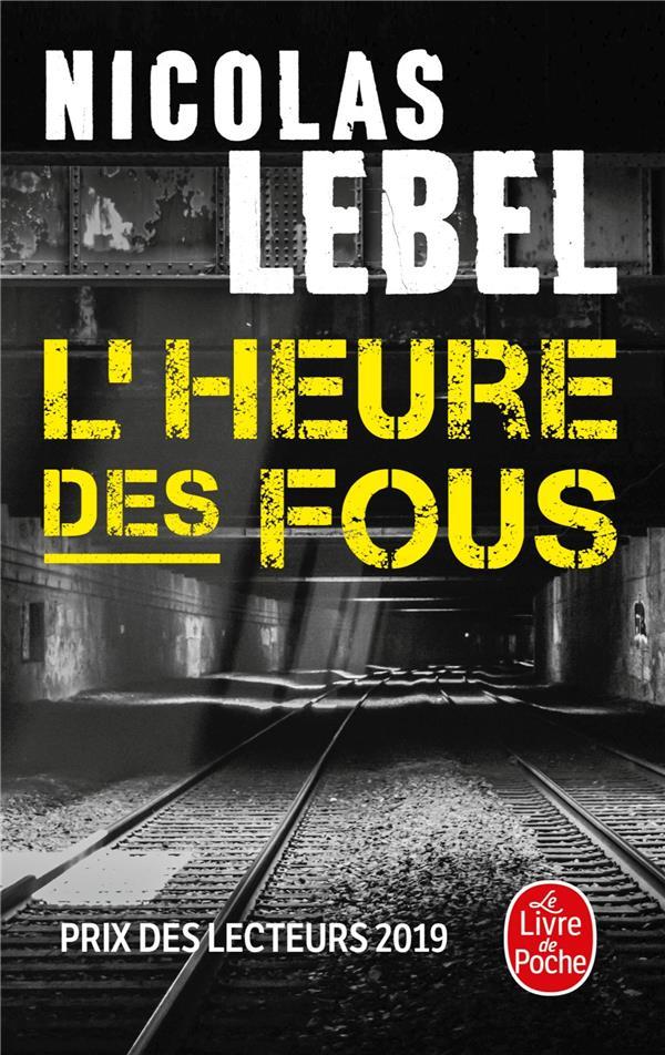 L-HEURE DES FOUS LEBEL NICOLAS LGF