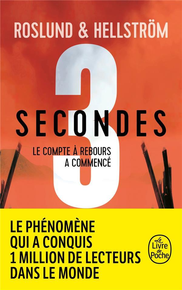 3 SECONDES  -  LE COMPTE A REBOURS A COMMENCE ROSLUND/HELLSTROM LGF/Livre de Poche