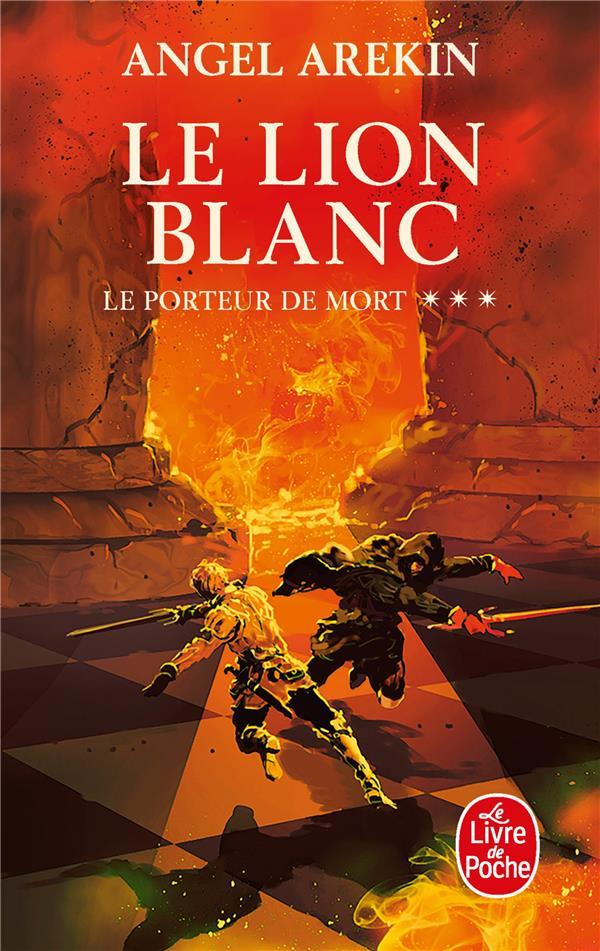 LE LION BLANC (LE PORTEUR DE MORT, TOME 3) AREKIN ANGEL LGF/Livre de Poche
