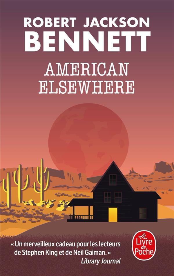 AMERICAN ELSEWHERE BENNETT R J. LGF/Livre de Poche