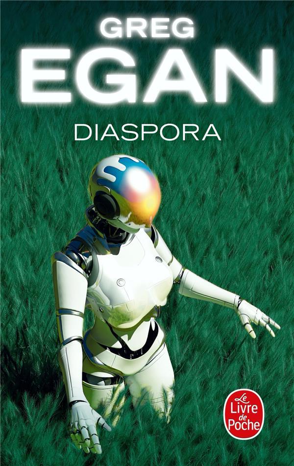 DIASPORA EGAN, GREG LGF/Livre de Poche