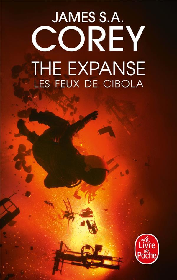 THE EXPANSE T.4  -  LES FEUX DE CIBOLA COREY, JAMES S. A. LGF/Livre de Poche