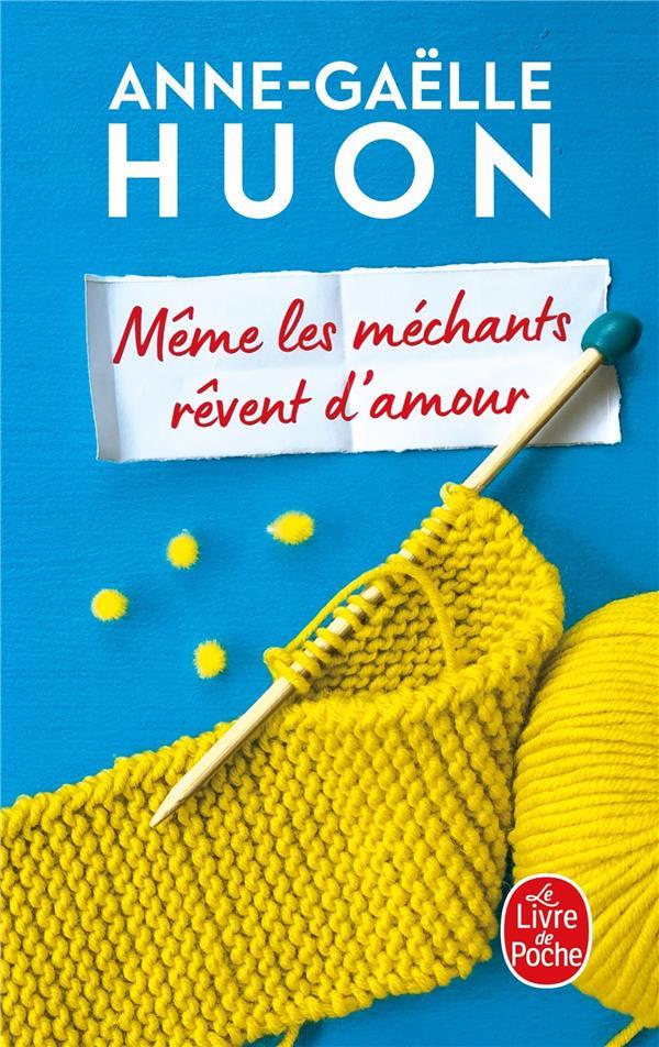 MEME LES MECHANTS REVENT D-AMO HUON ANNE-GAELLE LGF/Livre de Poche