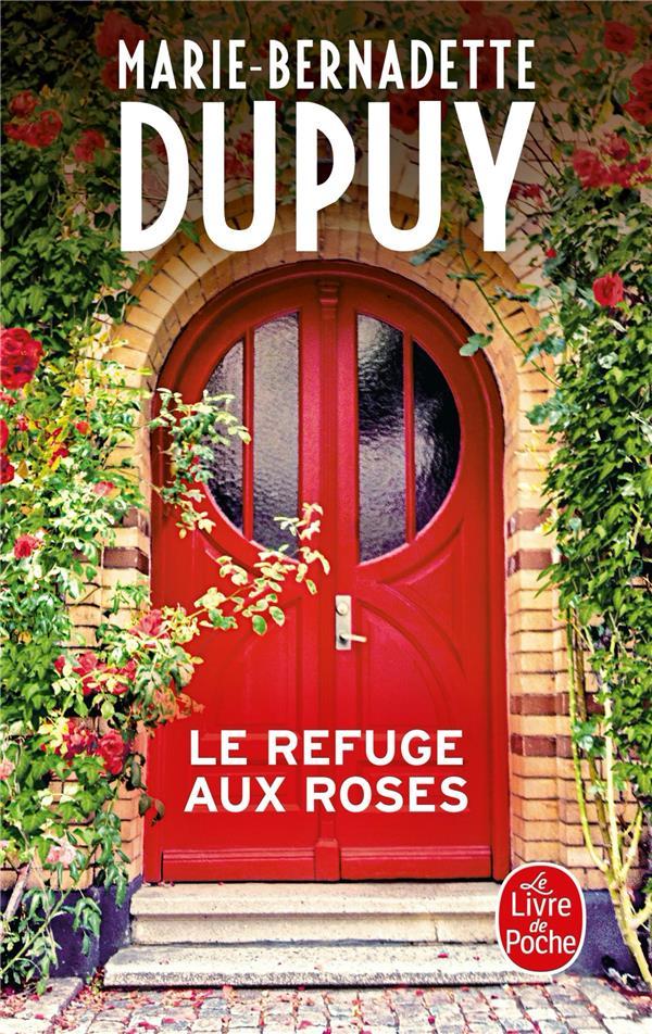 LE REFUGE AUX ROSES DUPUY M-B. NC